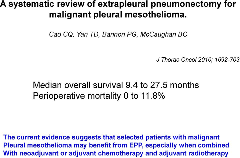 5 months Perioperative mortality 0 to 11.