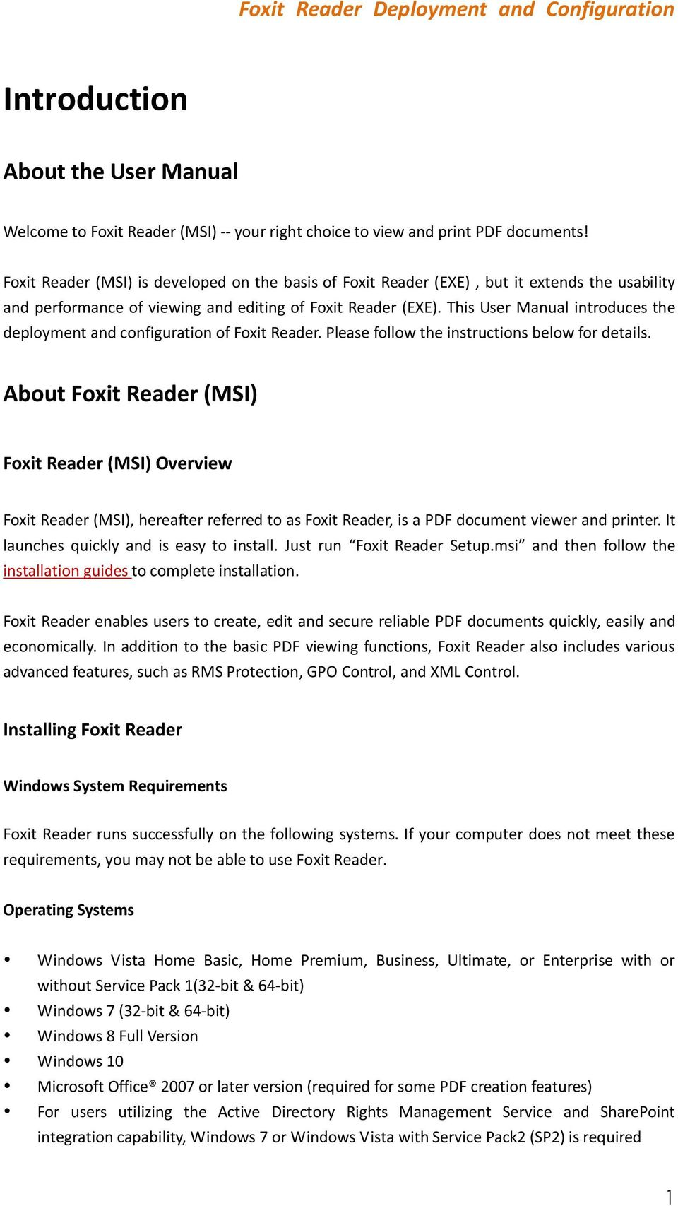 This User Manual introduces the deployment and configuration of Foxit Reader. Please follow the instructions below for details.