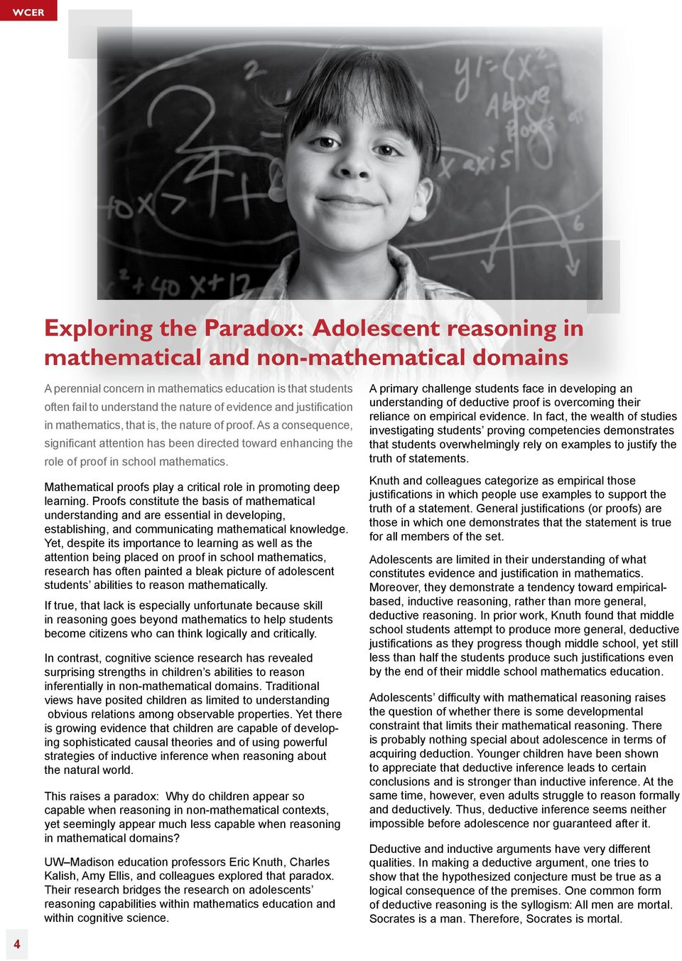 Mathematical proofs play a critical role in promoting deep learning.