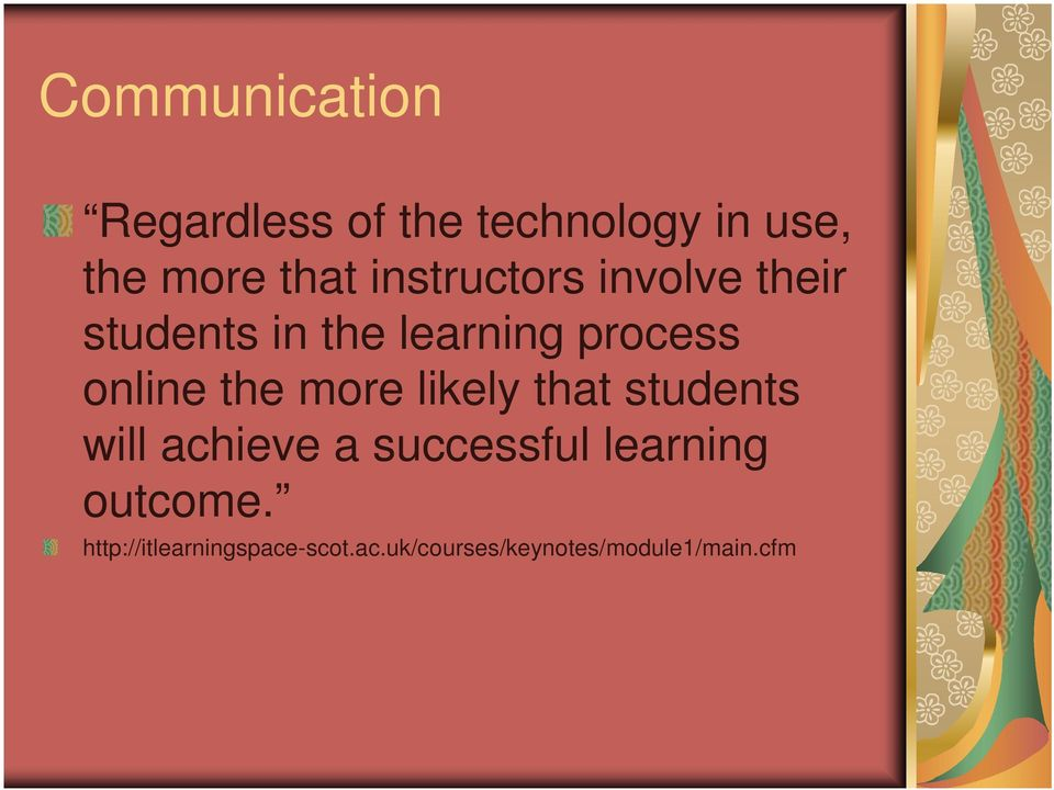 the more likely that students will achieve a successful learning