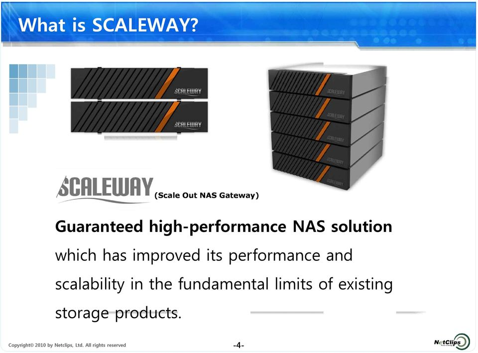 solution which has improved its performance and scalability