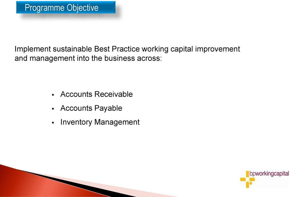 and management into the business across: