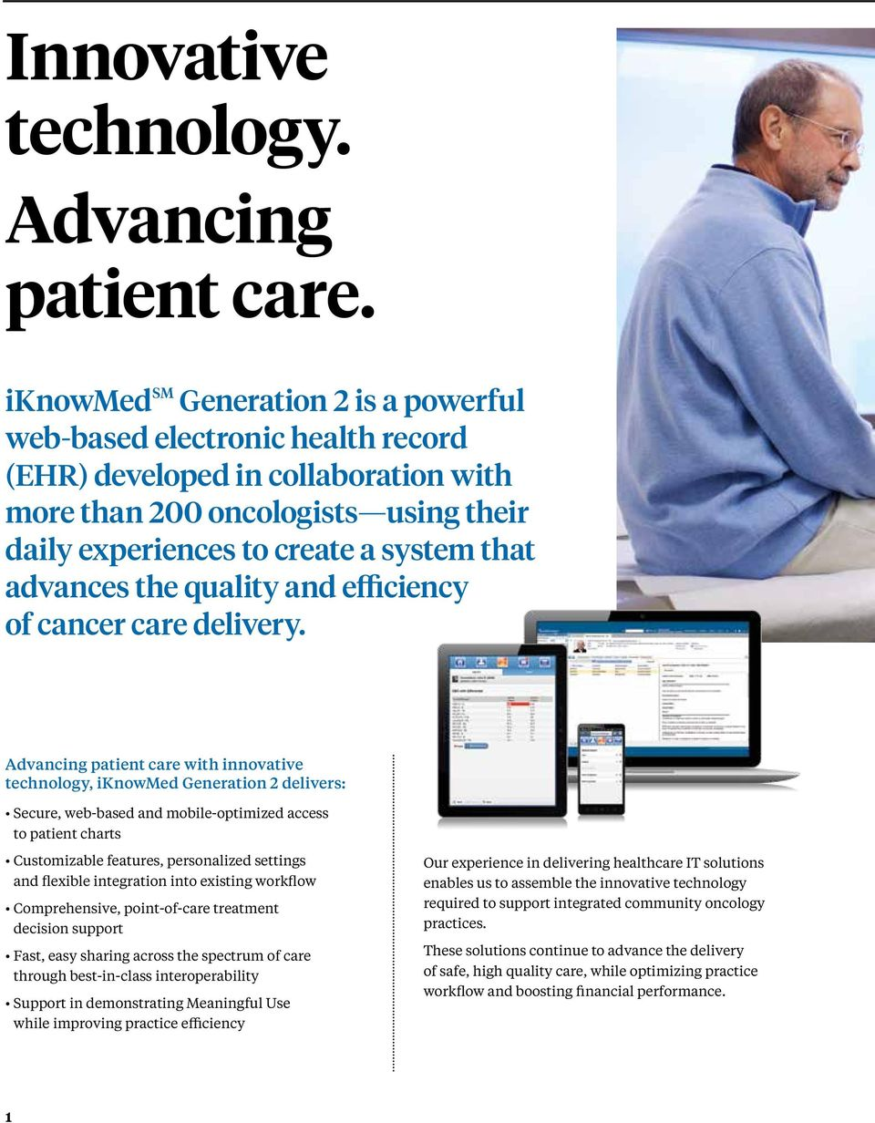 advances the quality and efficiency of cancer care delivery.