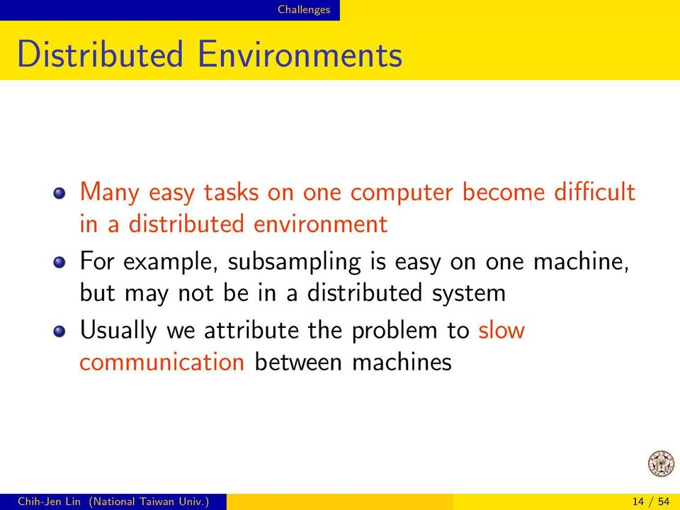 machine, but may not be in a distributed system Usually we attribute the