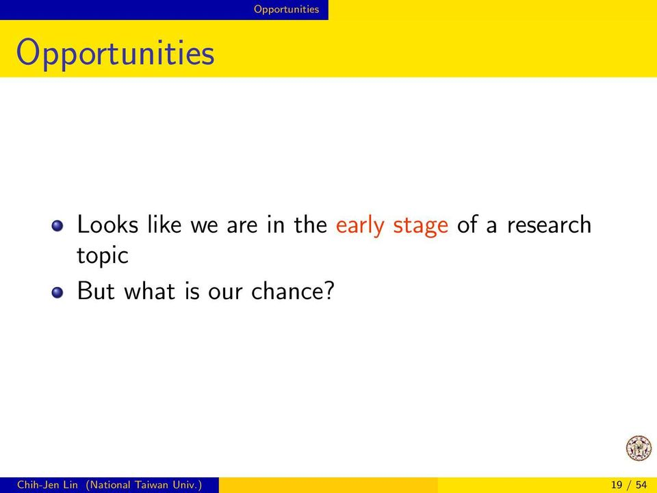research topic But what is our chance?