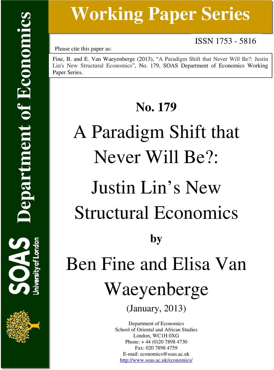 : Justin Lin's New Structural Economics, No. 179, SOAS Department of Economics Working Paper Series.