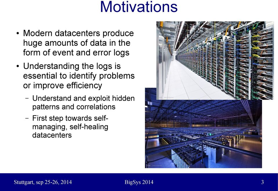 efficiency Understand and exploit hidden patterns and correlations First step