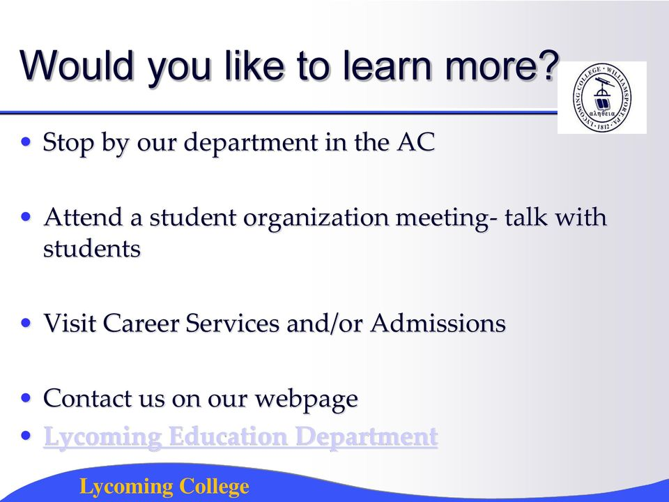 organization meeting- talk with students Visit Career