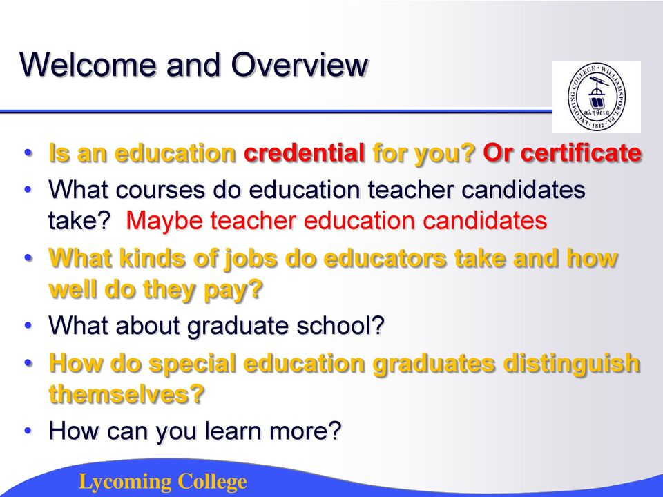 Maybe teacher education candidates What kinds of jobs do educators take and how