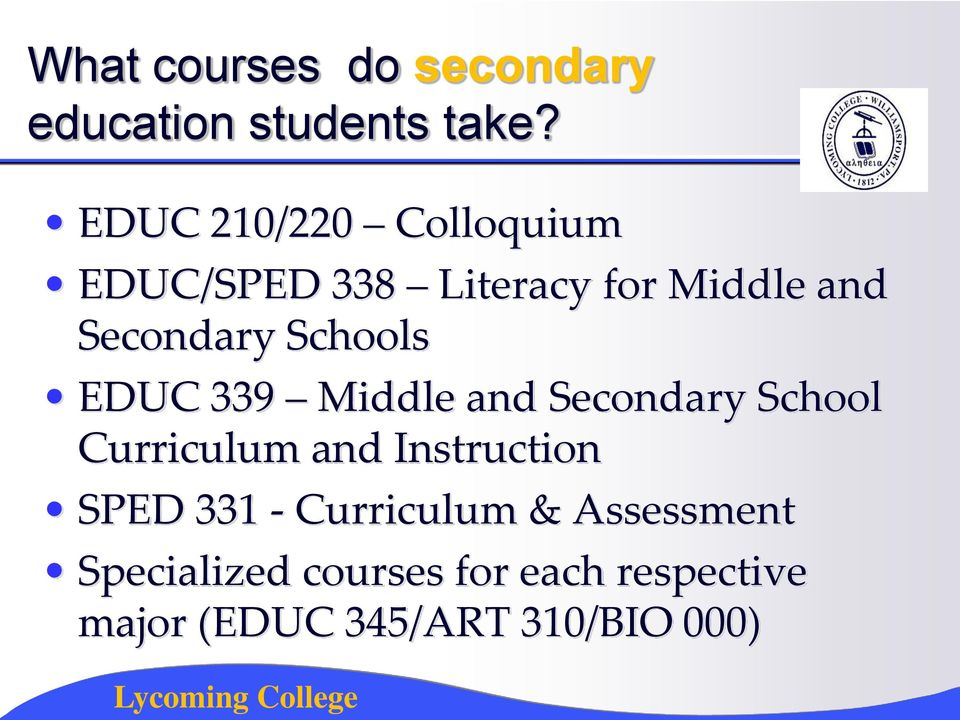 Schools EDUC 339 Middle and Secondary School Curriculum and Instruction