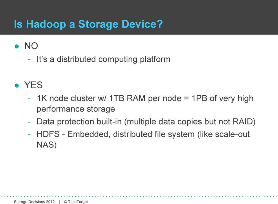 1TB RAM per node = 1PB of very high performance storage - ata
