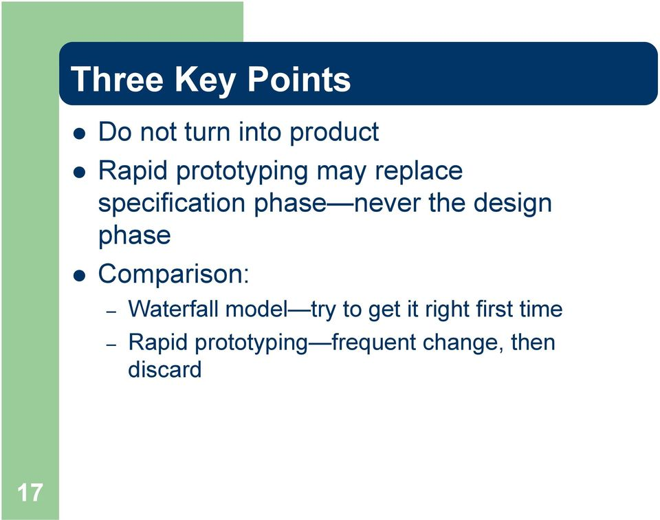 design phase Comparison: Waterfall model try to get it