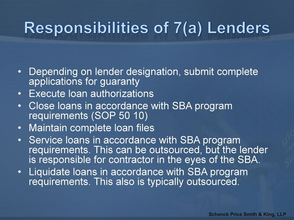 accordance with SBA program requirements.