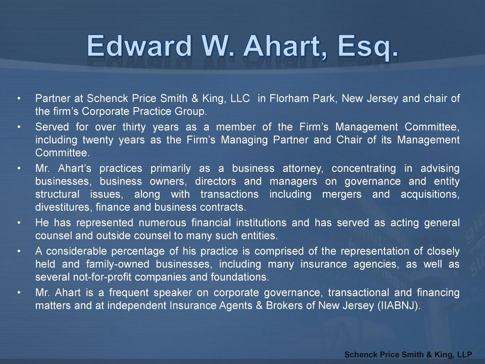 Ahart s practices primarily as a business attorney, concentrating in advising businesses, business owners, directors and managers on governance and entity structural issues, along with transactions