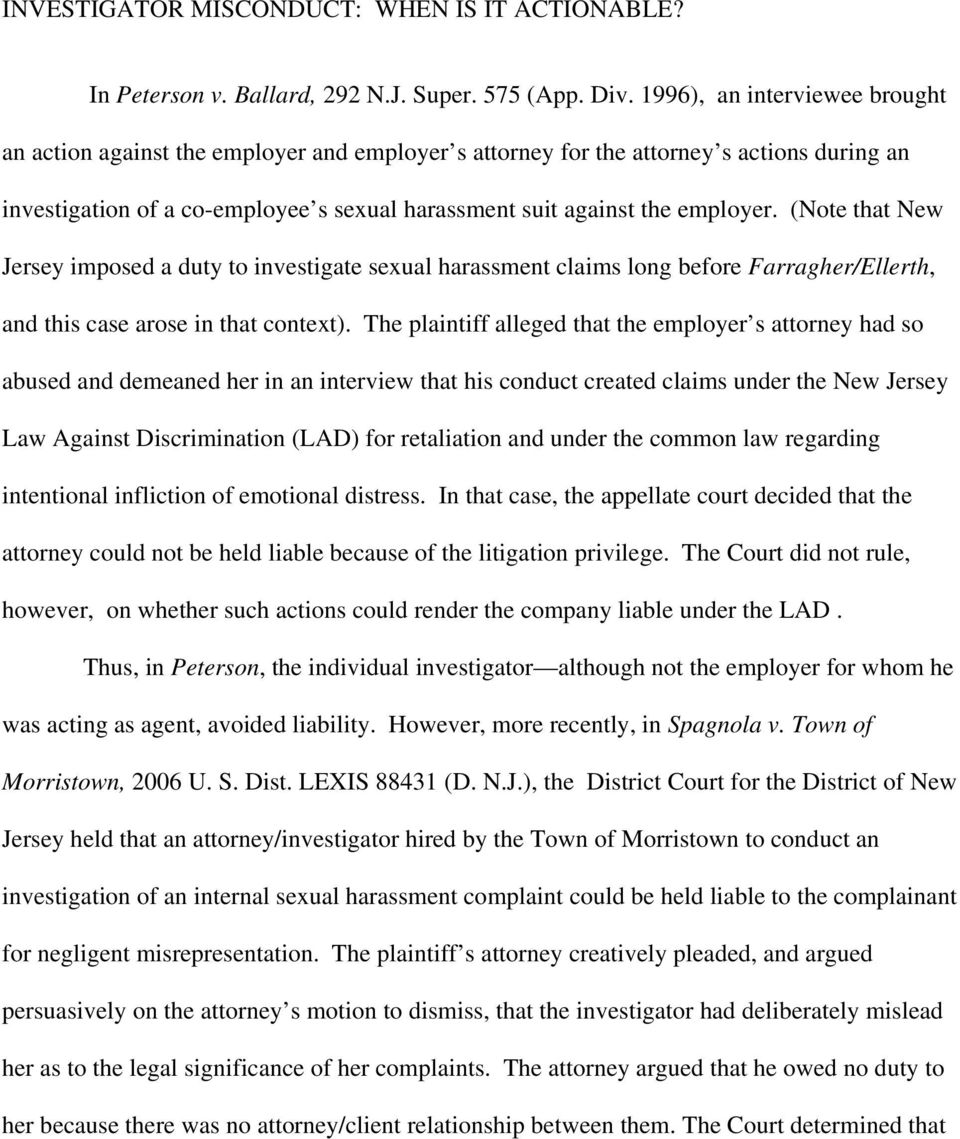 (Note that New Jersey imposed a duty to investigate sexual harassment claims long before Farragher/Ellerth, and this case arose in that context).