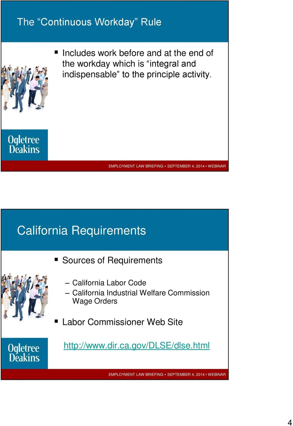 California Requirements Sources of Requirements California Labor Code California