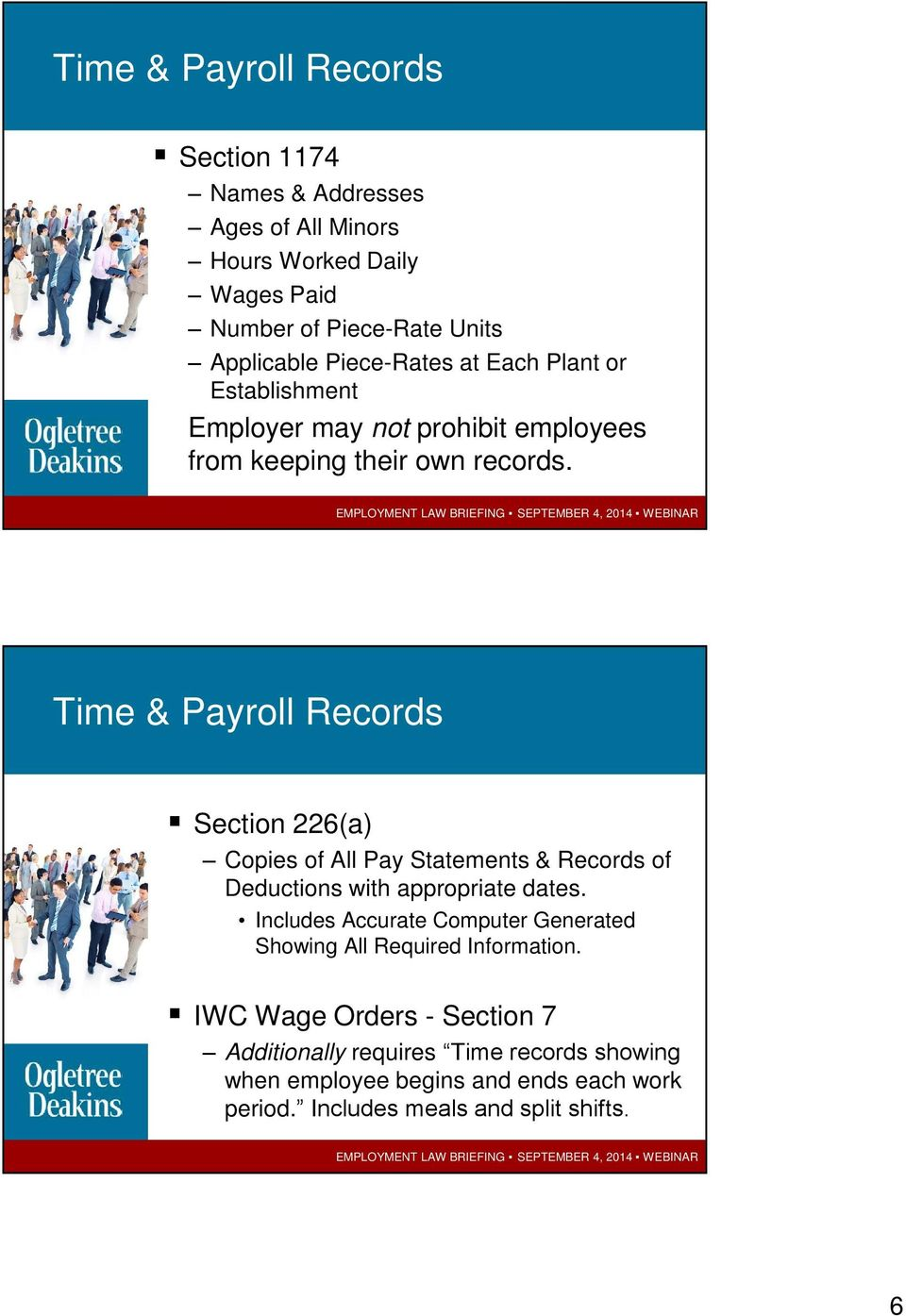 Time & Payroll Records Section 226(a) Copies of All Pay Statements & Records of Deductions with appropriate dates.