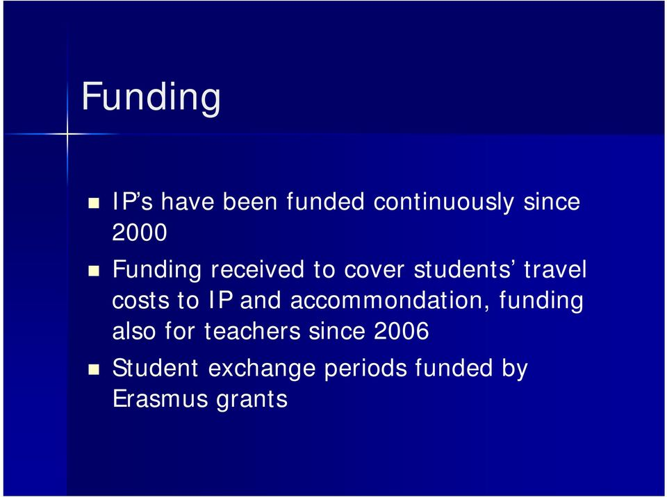 and accommondation, funding also for teachers since