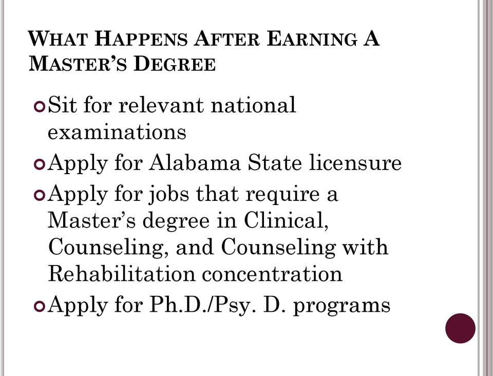 jobs that require a Master s degree in Clinical, Counseling, and