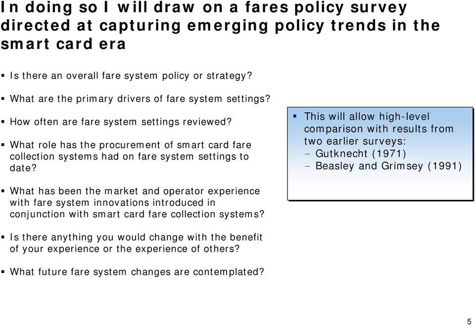What role has the procurement of smart card fare collection systems had on fare system settings to date?