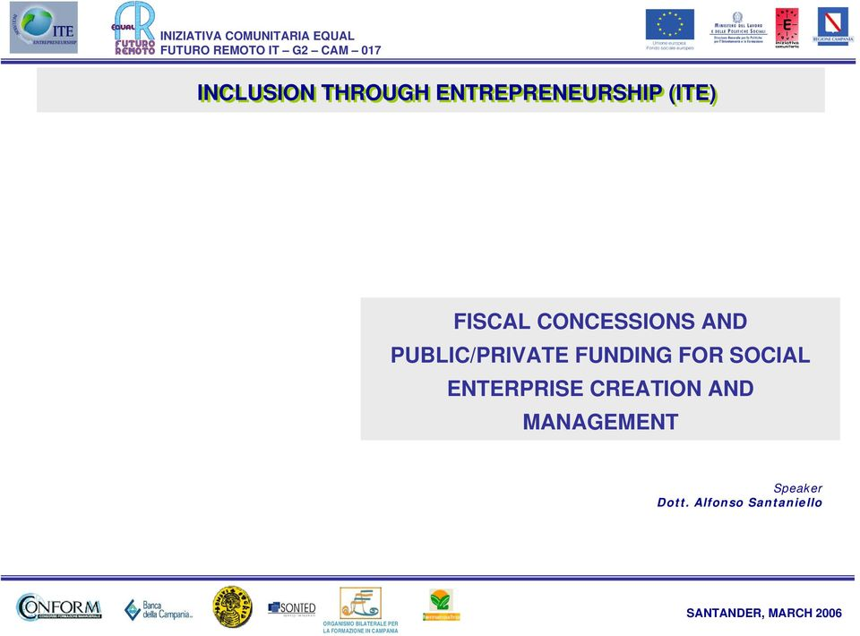 FUNDING FOR SOCIAL ENTERPRISE CREATION