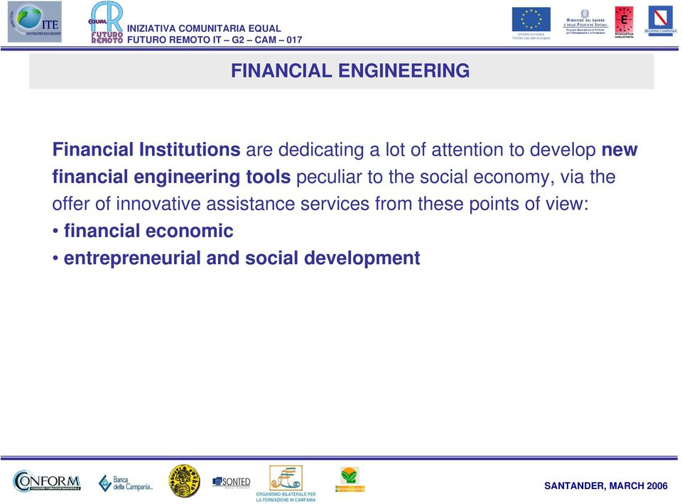 social economy, via the offer of innovative assistance services from
