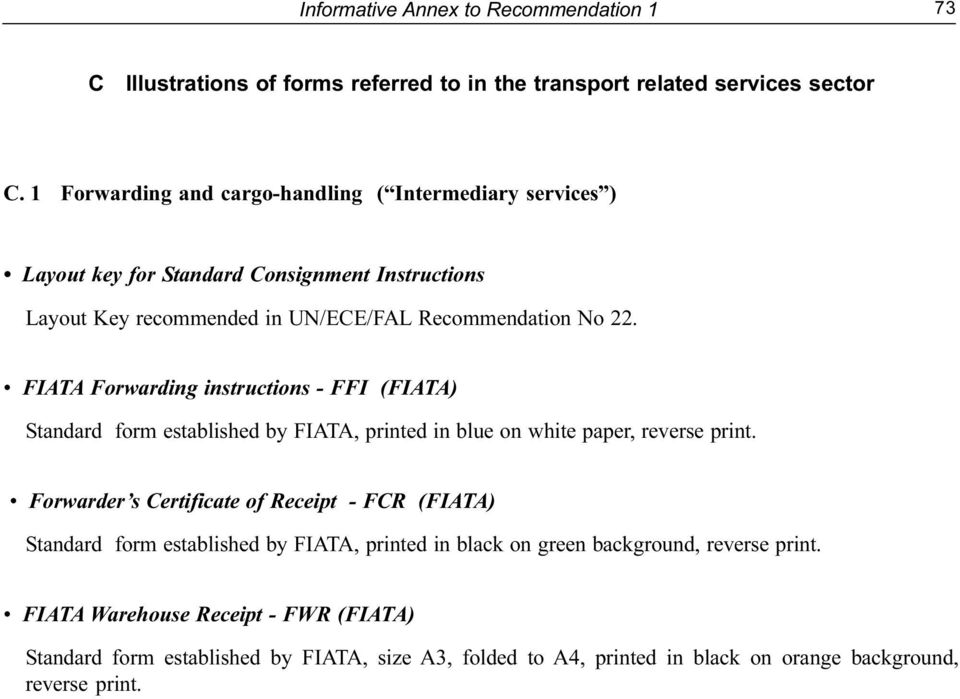 FIATA Forwarding instructions - FFI (FIATA) Standard form established by FIATA, printed in blue on white paper, reverse print.