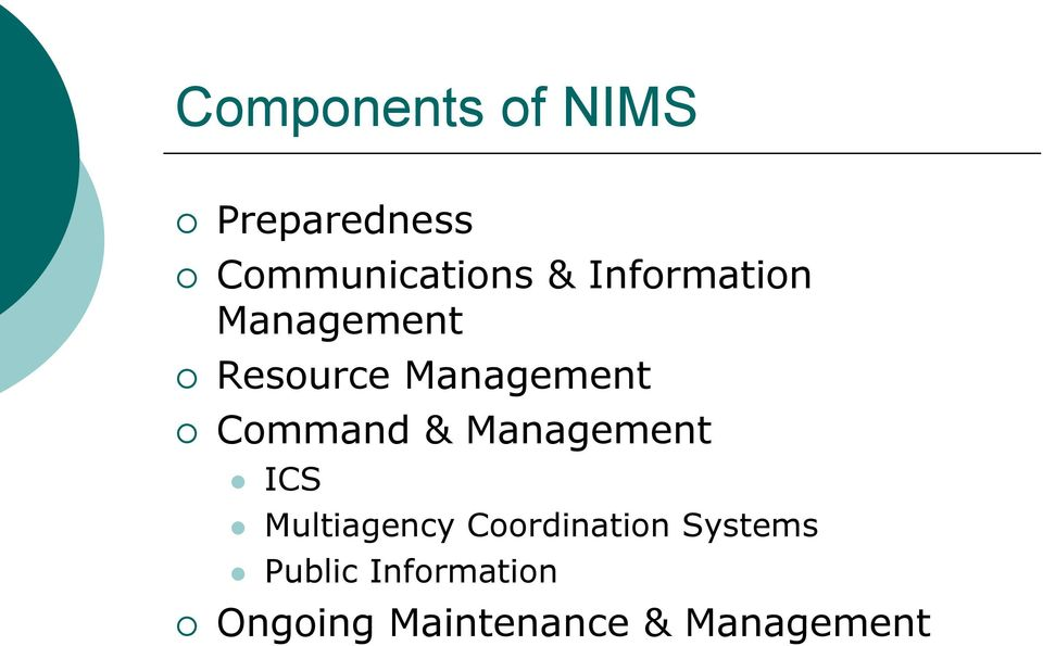 & Management ICS Multiagency Coordination Systems