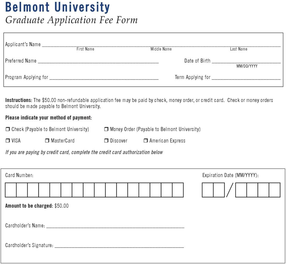 Check or money orders should be made payable to Belmont University.