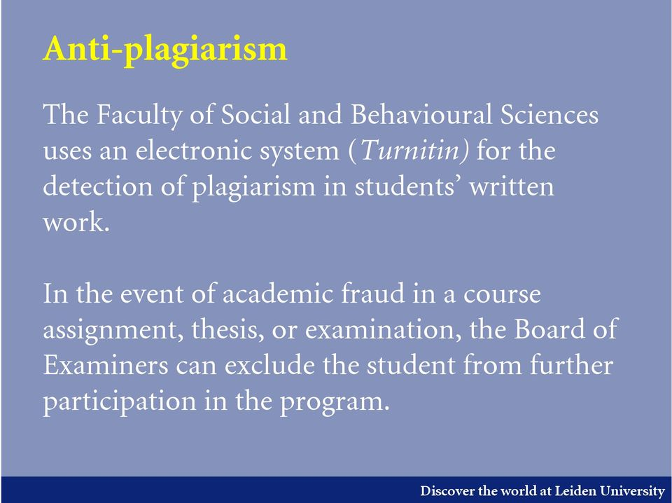 In the event of academic fraud in a course assignment, thesis, or examination,