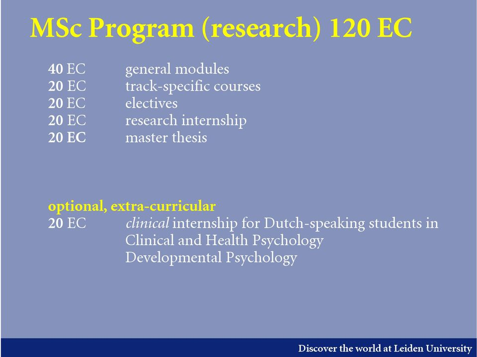 master thesis optional, extra-curricular 20 EC clinical internship for