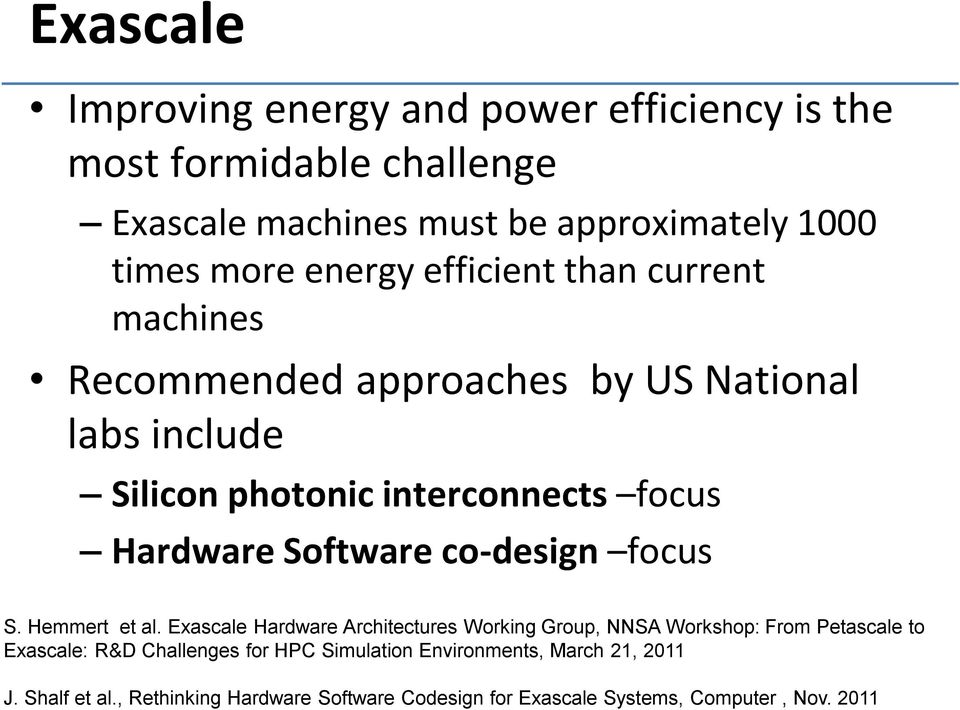 Software co-design focus S. Hemmert et al.