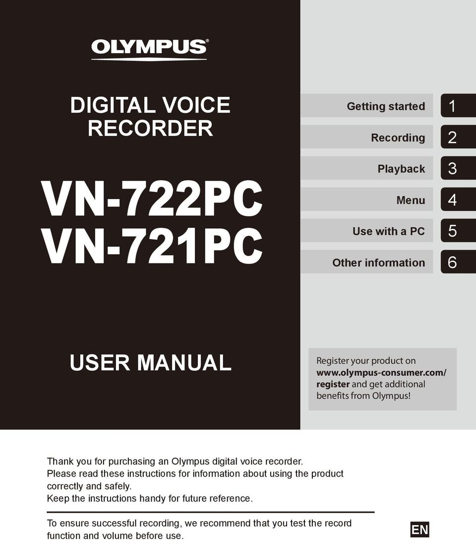 Thank you for purchasing an Olympus digital voice recorder.