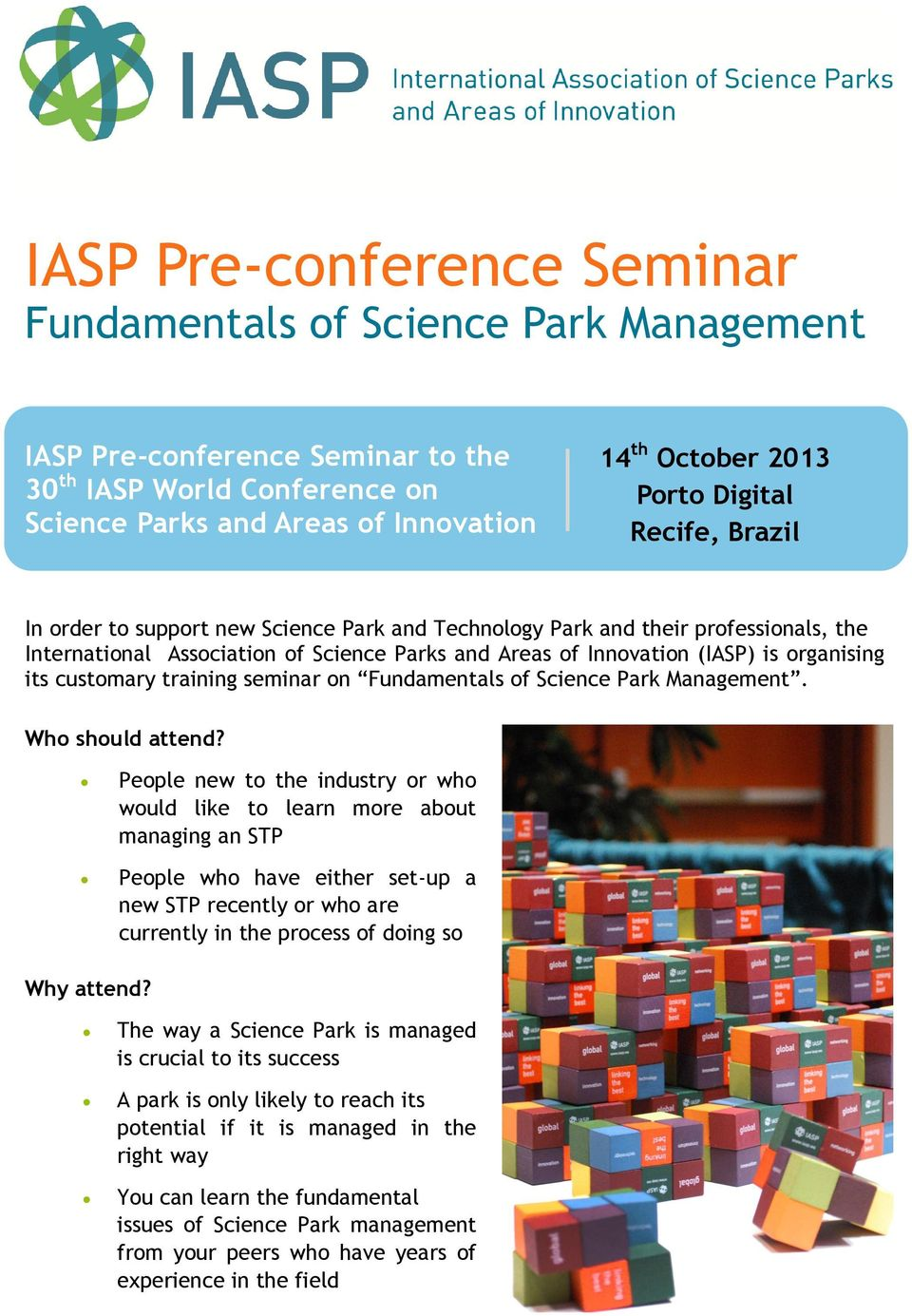 its customary training seminar on Fundamentals of Science Park Management. Who should attend?
