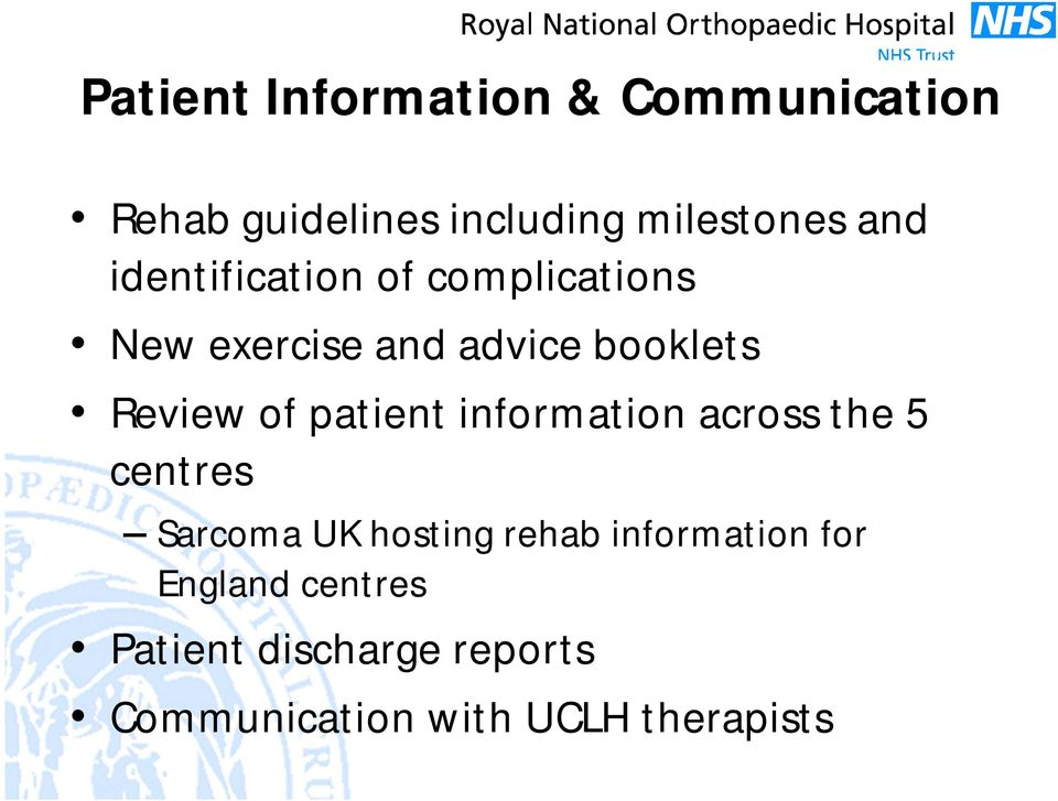 patient information across the 5 centres Sarcoma UK hosting rehab information
