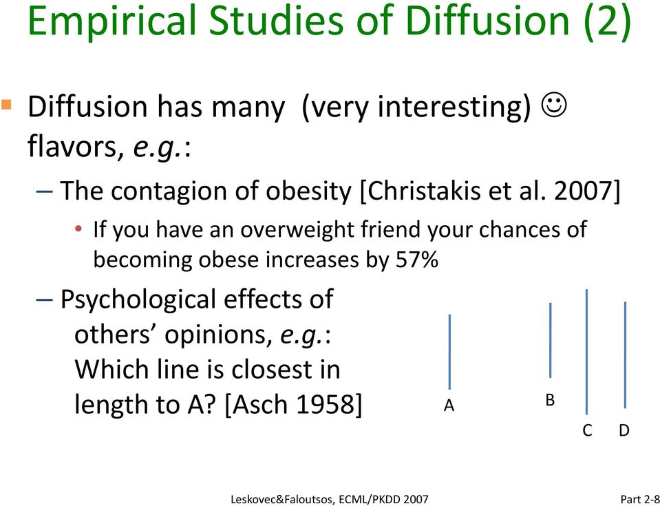2007] If you have an overweight friend your chances of becoming obese increases by