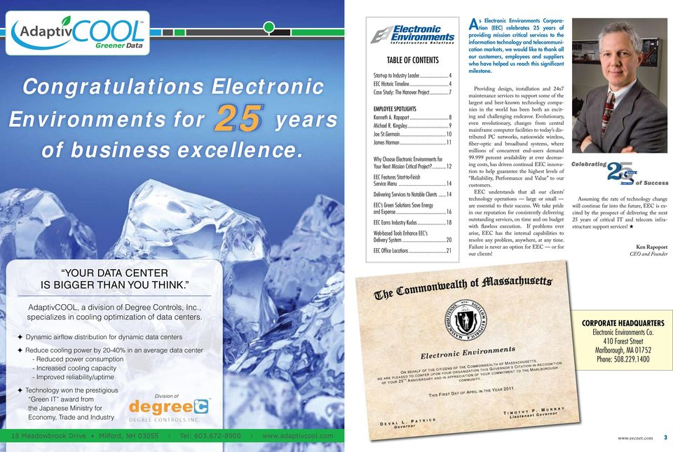 ...12 EEC Features Start-to-Finish Service Menu...14 Delivering Services to Notable Clients...14 EEC s Green Solutions Save Energy and Expense...16 EEC Earns Industry Kudos.