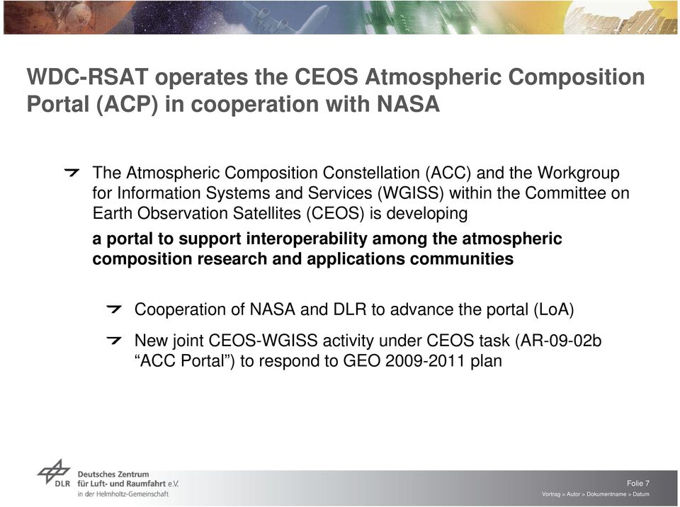 a portal to support interoperability among the atmospheric composition research and applications communities Cooperation of NASA and DLR