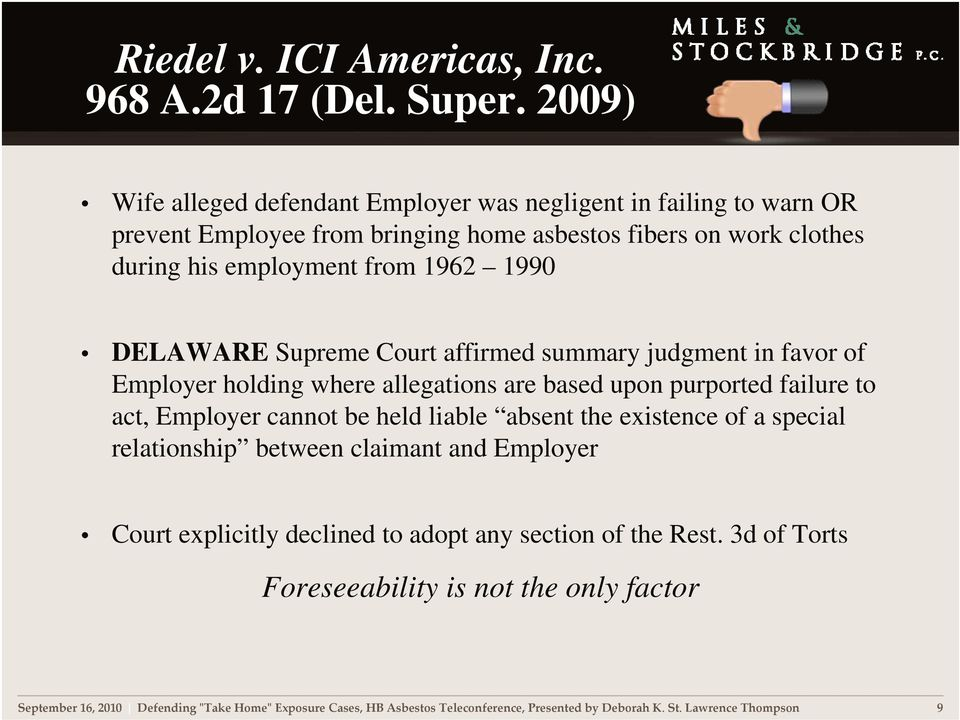 DELAWARE Supreme Court affirmed summary judgment in favor of Employer holding where allegations are based upon purported failure to act, Employer cannot be held liable absent the