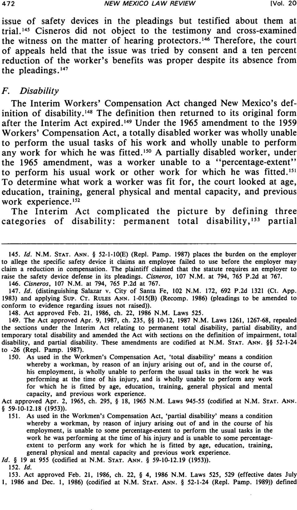 146 Therefore, the court of appeals held that the issue was tried by consent and a ten percent reduction of the worker's benefits was proper despite its absence from the pleadings. 47 F.