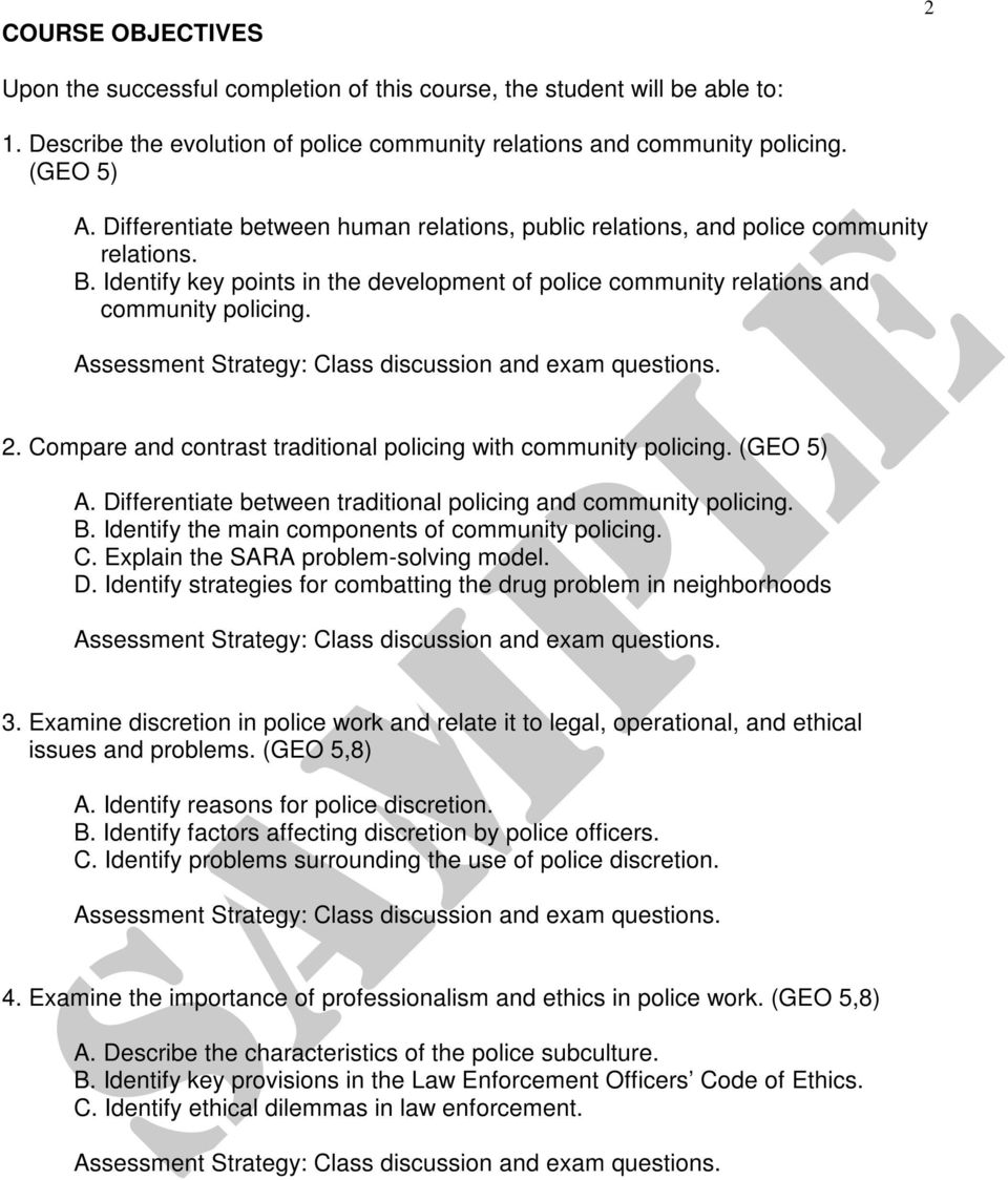 Compare and contrast traditional policing with community policing. (GEO 5) A. Differentiate between traditional policing and community policing. B. Identify the main components of community policing.