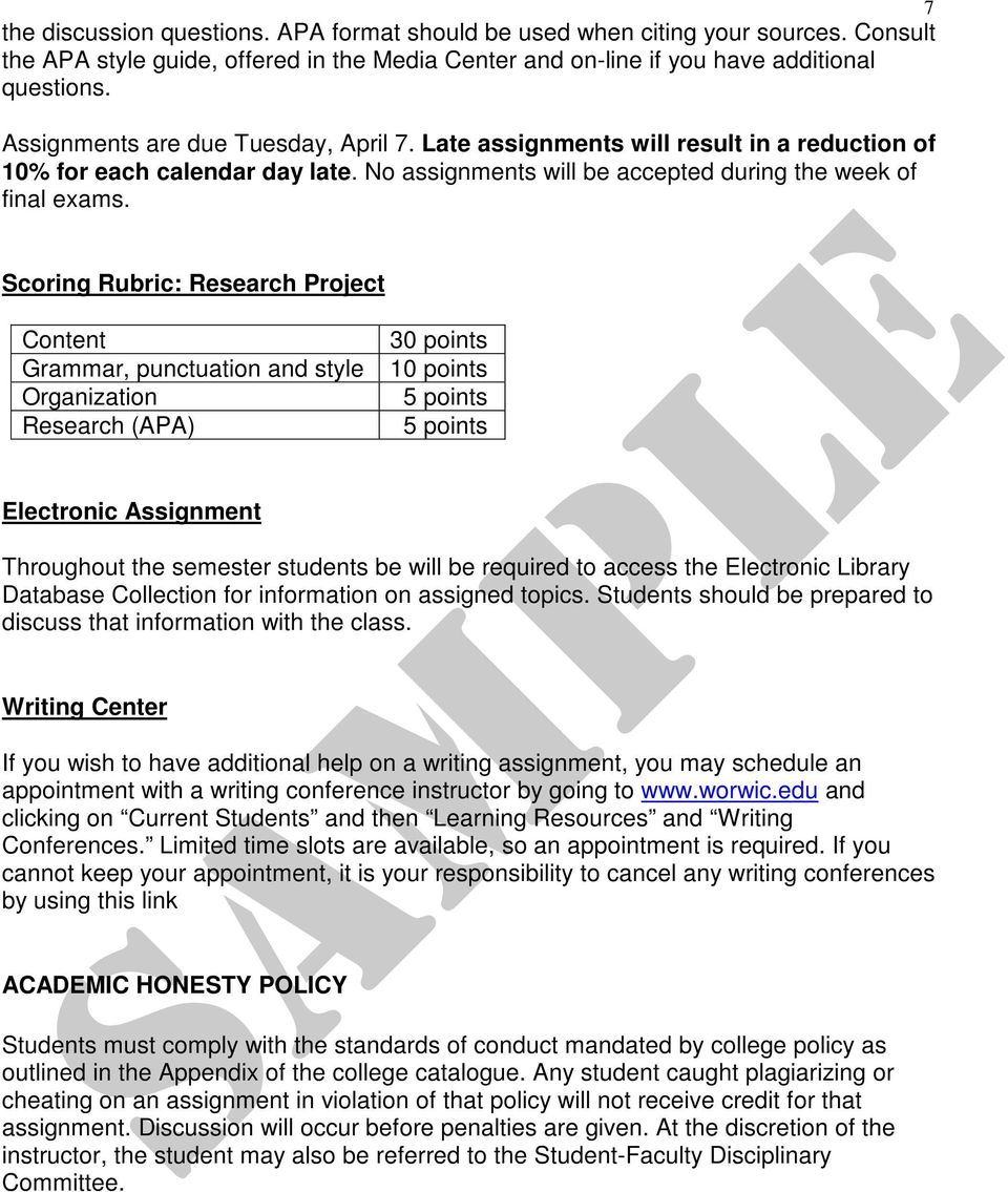 Scoring Rubric: Research Project Content Grammar, punctuation and style Organization Research (APA) Electronic Assignment 30 points 10 points 5 points 5 points Throughout the semester students be
