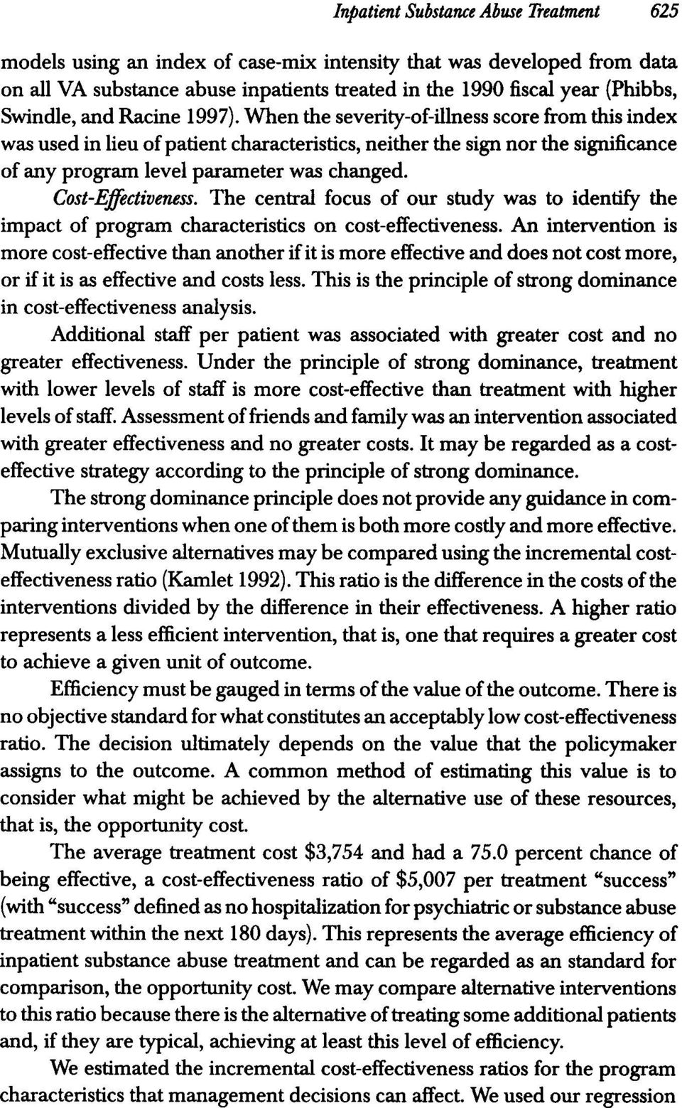 Cost-Effectiveness. The central focus of our study was to identify the impact of program characteristics on cost-effectiveness.