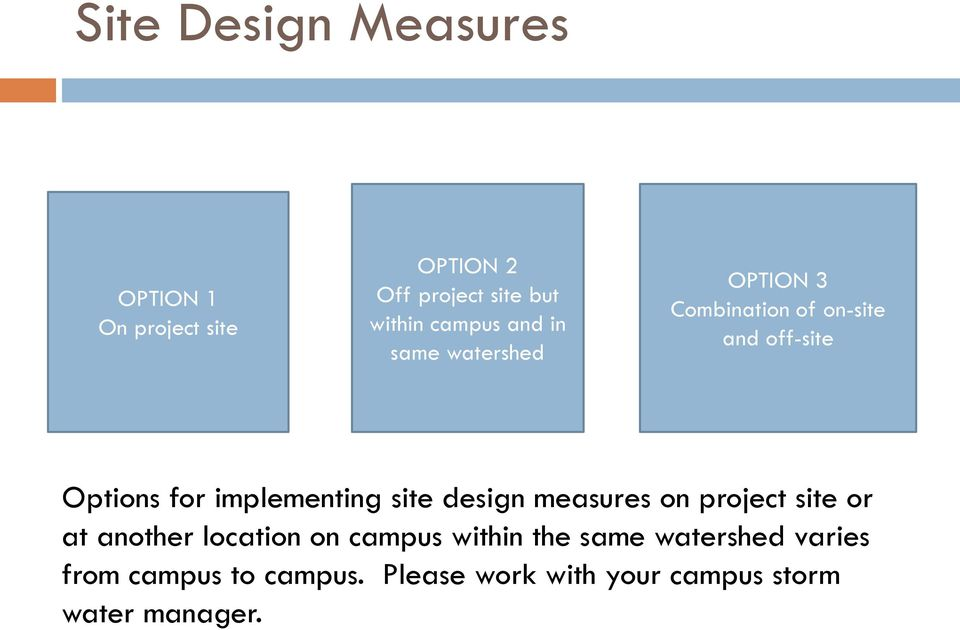 implementing site design measures on project site or at another location on campus within