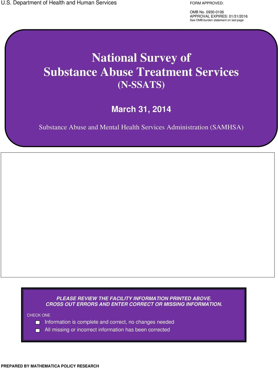 March 31, 2014 Substance Abuse and Mental Health Services Administration (SAMHSA) PLEASE REVIEW THE FACILITY INFORMATION PRINTED ABOVE.