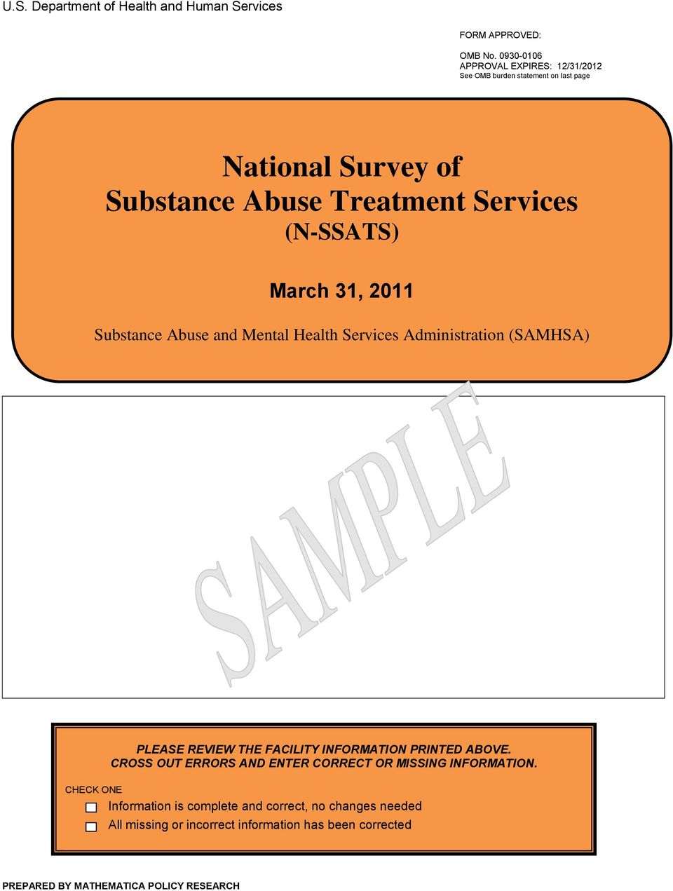 March 31, 2011 Substance Abuse and Mental Health Services Administration (SAMHSA) PLEASE REVIEW THE FACILITY INFORMATION PRINTED ABOVE.