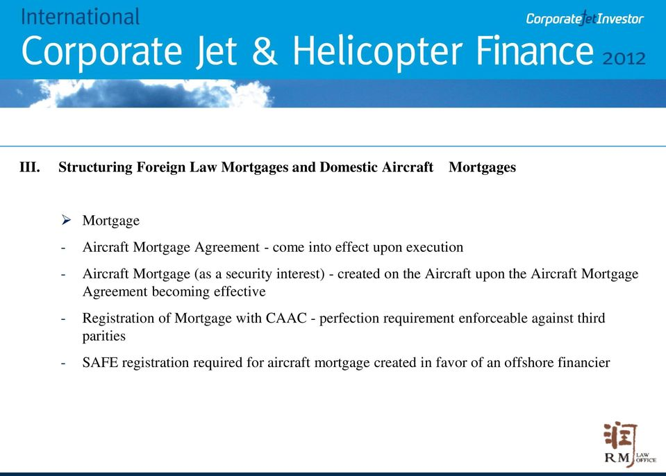Aircraft Mortgage Agreement becoming effective - Registration of Mortgage with CAAC - perfection requirement
