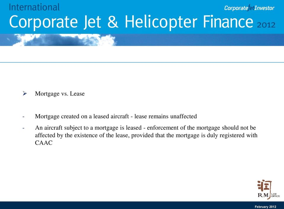 unaffected - An aircraft subject to a mortgage is leased -