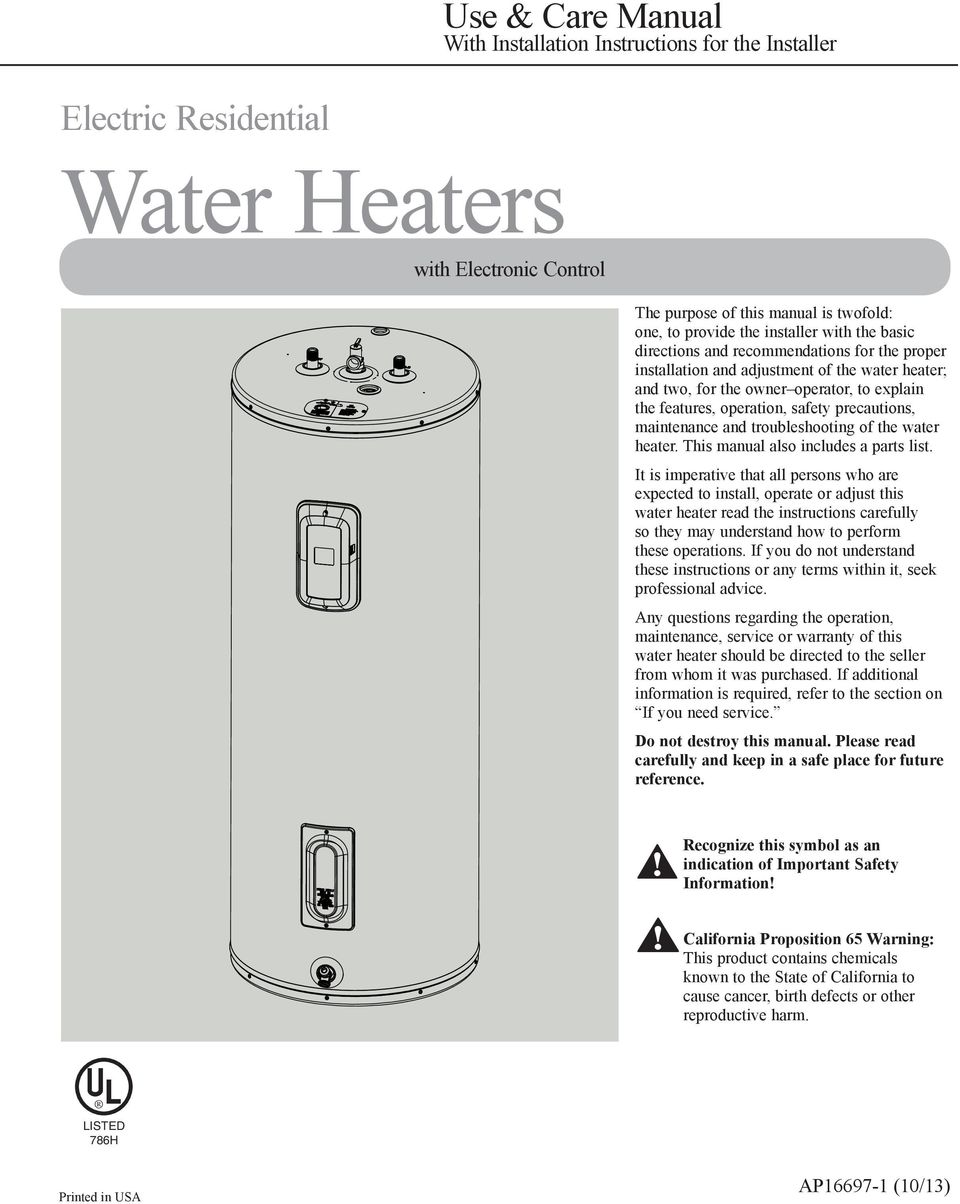 maintenance and troubleshooting of the water heater. This manual also includes a parts list.