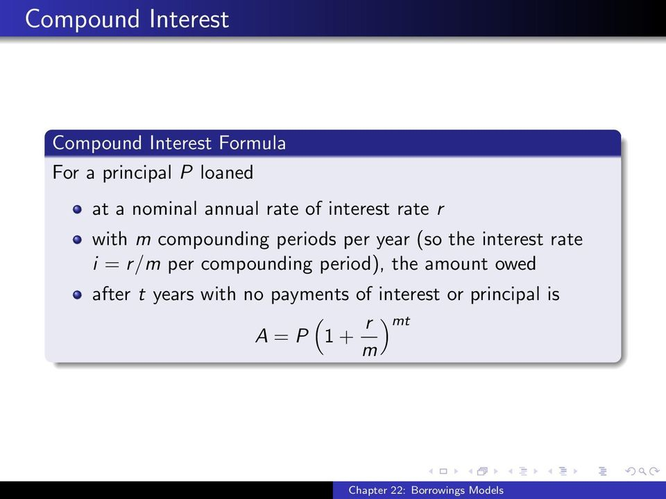 (so the interest rate i = r/m per compounding period), the amount owed